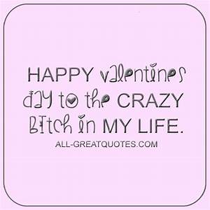 Funny Love Quotes | Happy Valentine's Day To The Crazy ...