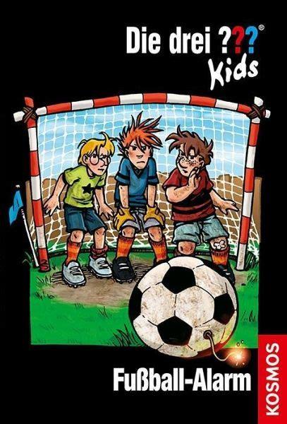 fussball alarm die drei fragezeichen kids bd von ulf
