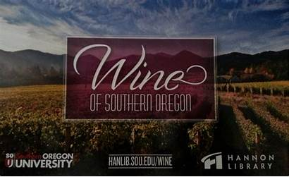 Oregon Wine Southern Library Hannon Exhibit Opens