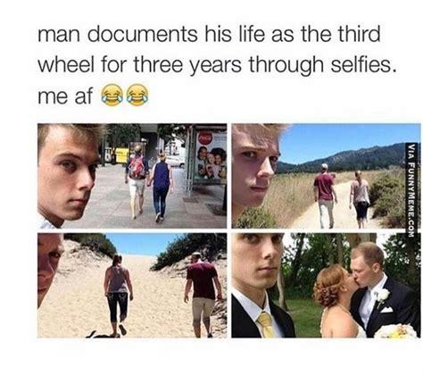 3rd Wheel Meme Memes New Brand Third Wheel Selfie Memes