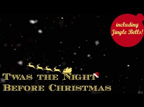 twas the night before christmas sound bit asmr twas the before with sound effects