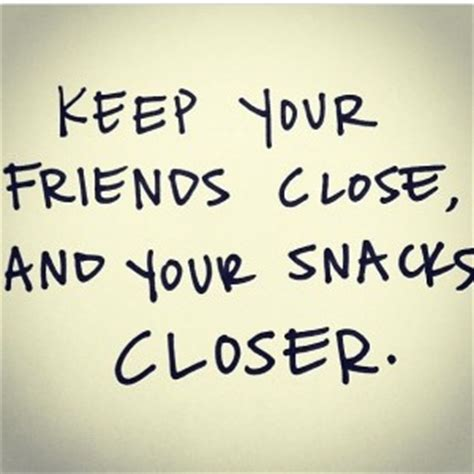 quotes funny friends  food quotesgram