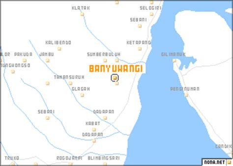 banyuwangi indonesia map nonanet