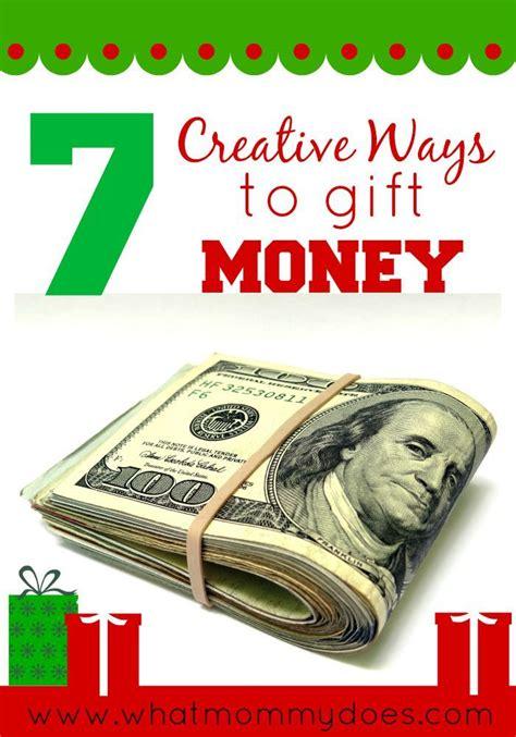 creative money gifts ideas  pinterest nephews