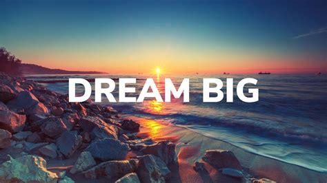 Dream Big | Bridgeway Community Church