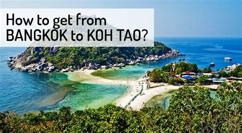 Boat From Bangkok To Koh Tao by How To Get From Bangkok To Koh Tao Northern