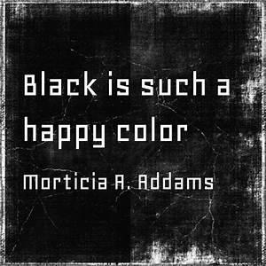 Morticia A. Addams #converttoblack #quote | Noir ...