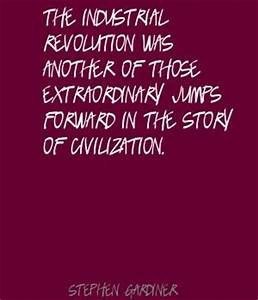 INDUSTRIAL REVO... Famous Revolutions Quotes