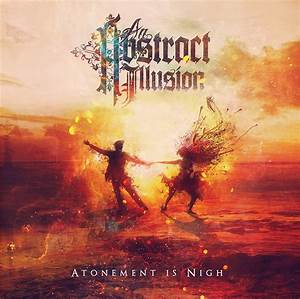 An Abstract Illusion: Atonement is Night CD Cover Artwork
