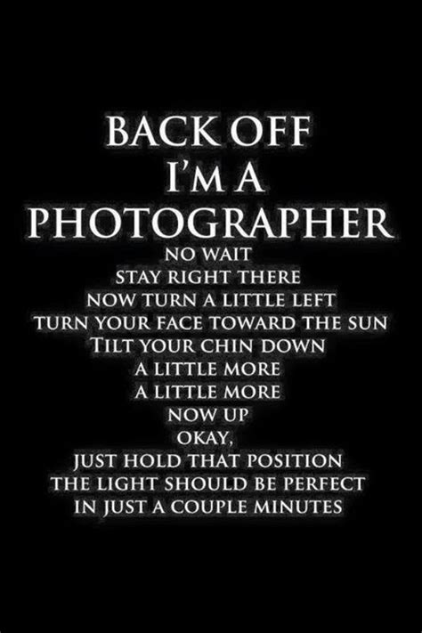 photography humor photography quotes funny quotes
