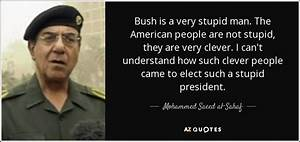 STUPID AMERICAN PRESIDENT QUOTES image quotes at ...