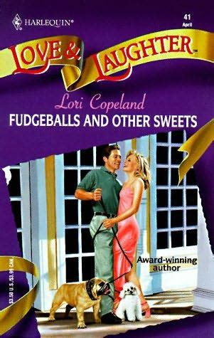 Fudgeballs And Other Sweets Other By Lori Copeland