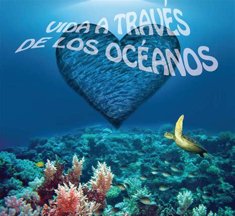 tema del  mundial de los oceanos unos oceanos sanos