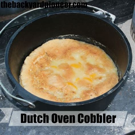 oven desert recipes dutch oven peach cobbler dutch ovens and peach cobblers on pinterest