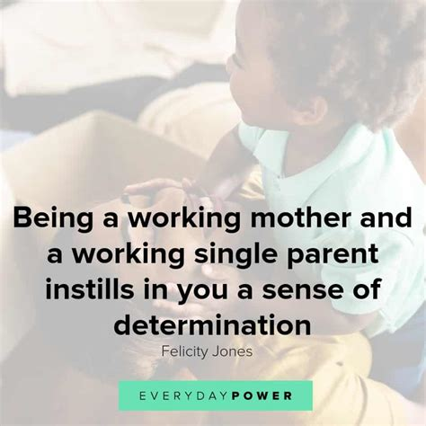 50 Single Mom Quotes On Providing Strength And Love 2019