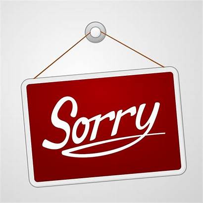 Sorry Sign Clip Phones Down Closed Re