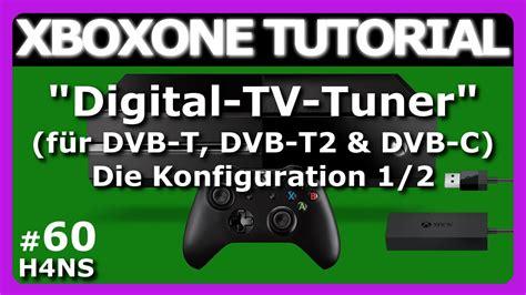 xboxone digital tv tuner  xbox  tutorial deutsch