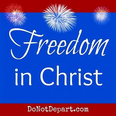 Freedom Christ Celebrating Celebrate Together God Gather