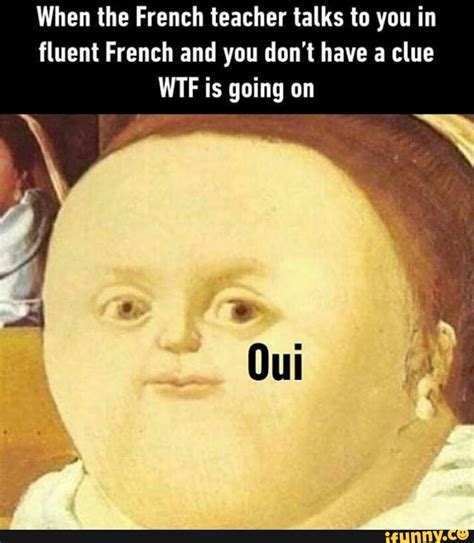 Meme Meaning French - xdd ifunny