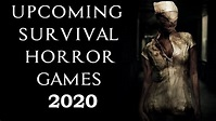 Best 5 Survival Horror Games Coming 2020 - YouTube