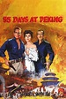 55 Days at Peking (1963) - Posters — The Movie Database (TMDb)