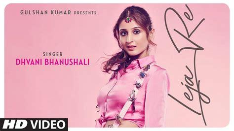 Latest Hindi Song Leja Re Sung By Dhvani Bhanushali