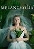 Melancholia | Movie fanart | fanart.tv