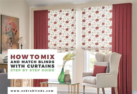 drapes blinds curtains with blinds ways to mix and match zebrablinds