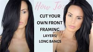 How To  Cut Your Own Front Framing Layers  Bangs At Home