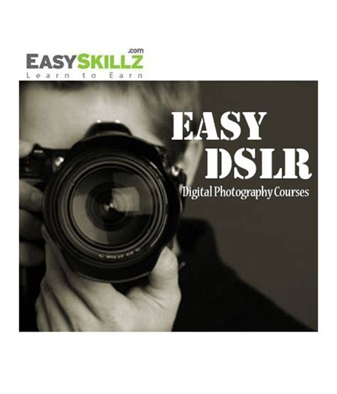Easydslr Digital Photography Online Course Beginners