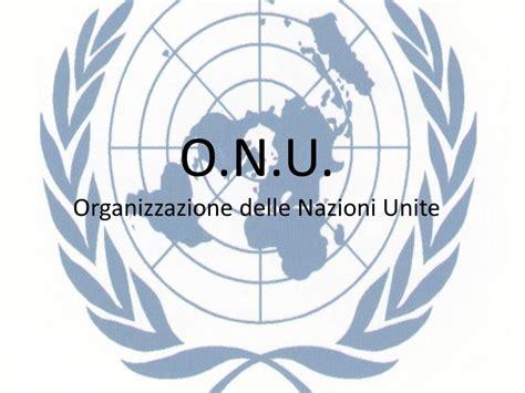 si鑒e onu o n u organizzazione delle nazioni unite ppt scaricare