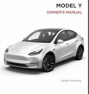 Tesla Model Y Owner U0026 39 S Manual Goes Online As Customer