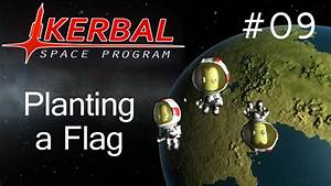 Kerbal Space Program #09 – Planting a Flag | The WoBros