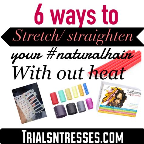 6 Ways To Stretchstraighten Your Naturalhair With Out