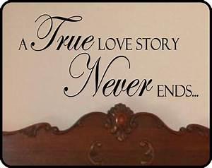 True Love Story Never Ends Wall Decal Sticker Art Decor