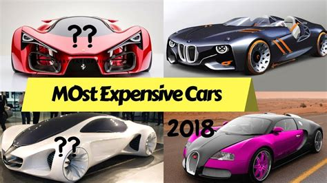 10 Most Expensive Car In The World 2018
