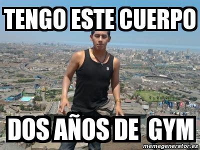 Memes De Gym - meme personalizado tengo este cuerpo dos a 241 os de gym 334644