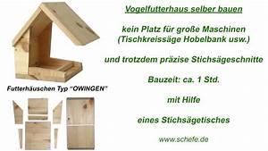 Stichsägetisch Selber Bauen : vogel futterhaus mit der stichs ge aus holz selber bauen youtube ~ Watch28wear.com Haus und Dekorationen