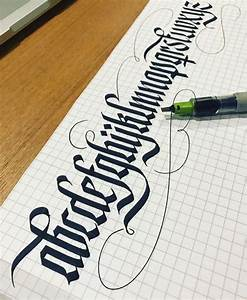 Letter calligraphy type gothic tipografia for Calligraphy pen letters