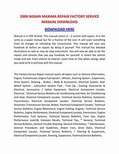 2008 Nissan Maxima Repair Factory Service Manual Download