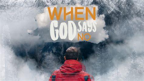 When God Says No - Church Sermon Series Ideas