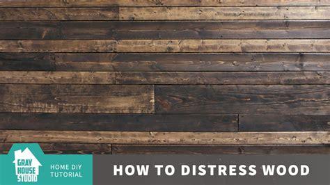 how to distress wood how to distress wood youtube