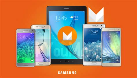 List of Confirmed Samsung devices to get Android Marshmallow Updates by Early 2016