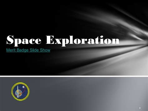 Space Exploration Merit Badge Slide Show