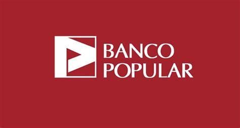 Banco Popular  Opiniones Y Beneficios De Banco Popular