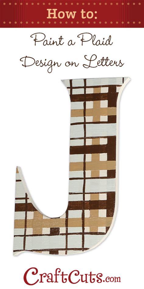 paint plaid  wood letters