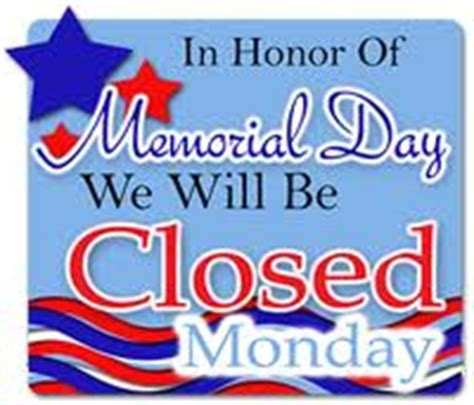 memorial day closed sign template livermore ewaste free electronics recycling it s free page 2