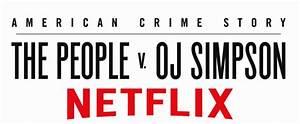 the people v oj simpson comes to netflix american With oj simpson documentary on netflix