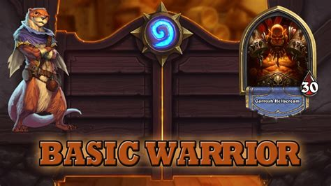 hearthstone deck guide starter warrior basic cards only