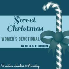 Sweet Christmas Devotional by Julia Bettencourt